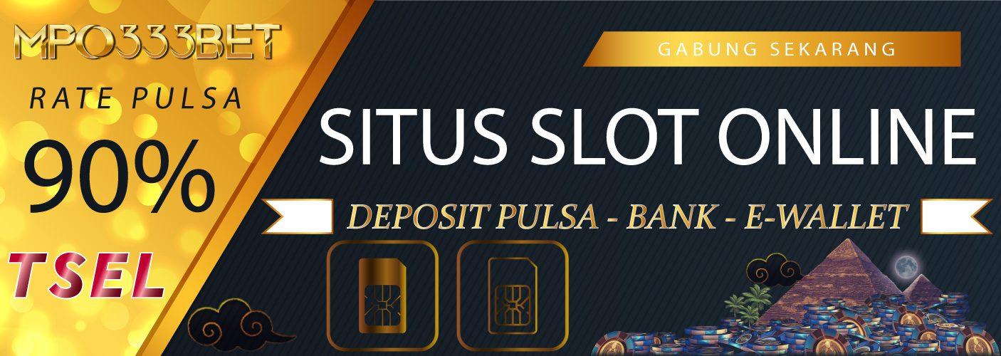 Daftar Judi Akun Slot Online Deposit Pulsa Terpercaya